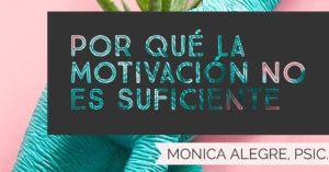 IMG_6187-300x157 La motivación no es suficiente